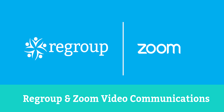 Regroup & Zoom Video Communications