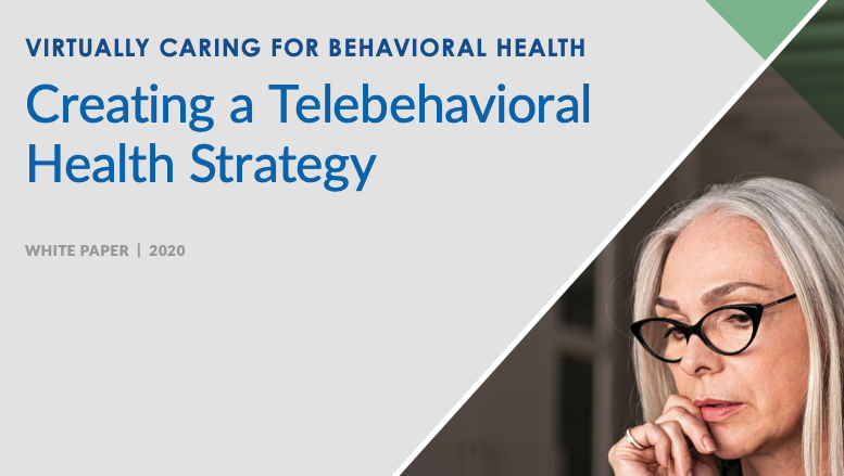 creating a telebehavioral health strategy