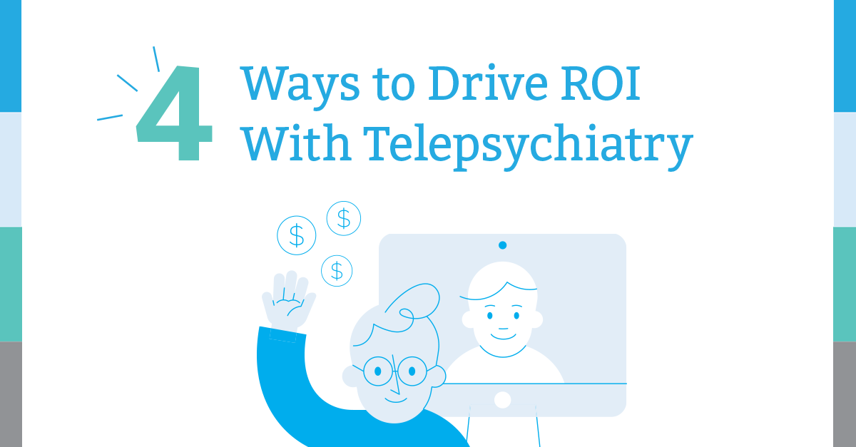 Regroup-Telehealth-Telepsychiatry-4-Ways-to-Drive-ROI-with_Telepsychiatry